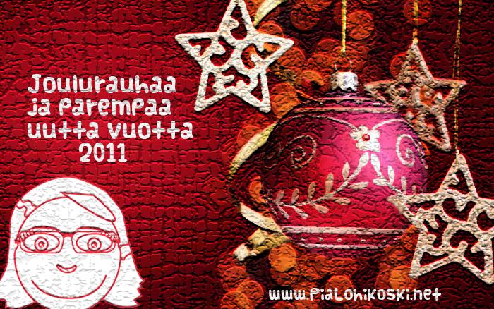 Joulurauhaa ja parempaa uutta vuotta 2011