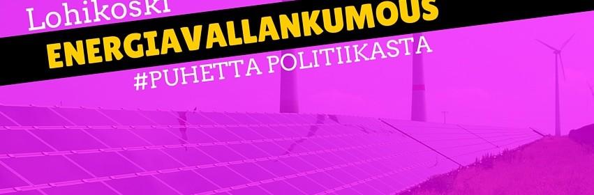 Suomessa ja maailmalla tarvitaan energiavallankumous. On siirryttävä fossiilisista energia-aineista kohti uusiutuvia tuulivoimaaa ja aurinkovoimaa näkevät Greenpeacen ilmasto- ja energiakoordinaattori Kaisa Kosonen ja Vasemmistoliiton Pia Lohikoski
